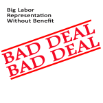 Big-Labor-Representation-Without-Benefit