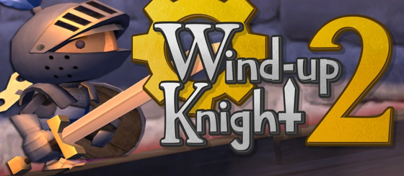 Wind-Up Knight 2 – Le test