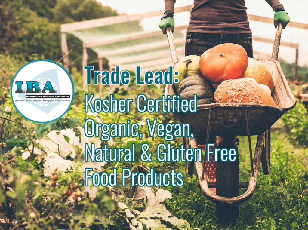 Trade Lead – Kosher, Organic, Vegan, Natural & Gluten Free Food Products