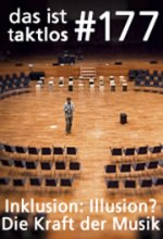 177 – Inklusion: Illusion? Die Kraft der Musik