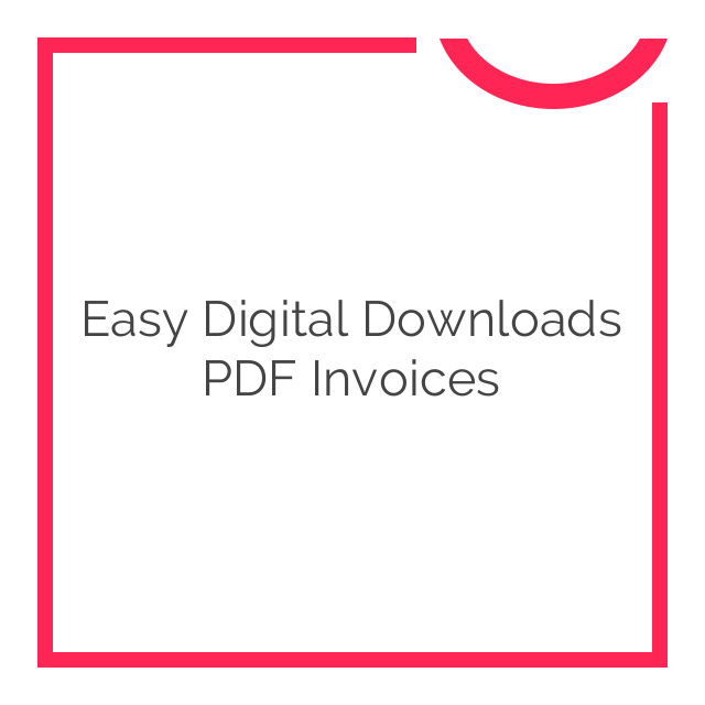Easy Digital Downloads PDF Invoices 2222 download - Nobuna