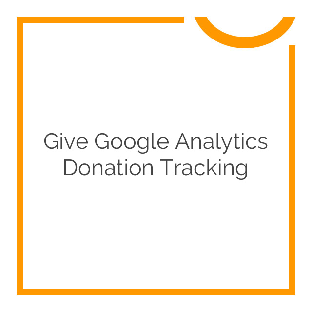 Give Google Analytics Donation Tracking 123 download - Nobuna