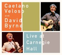Caetano Veloso + David Byrne - Live At Carnegie Hall