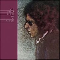 Bob Dylan Blood On The Tracks