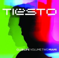 Tiesto - Club Life Volume Two: Miami