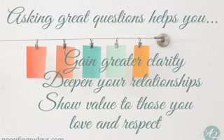 Asking Great Questions Part 2–Plus Free Printable