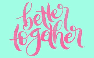Better Together–Special Announcement