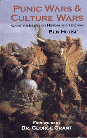 Punic Wars  Culture Wars Christian Essays on History and Teaching