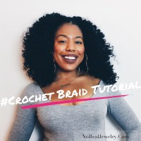 Natural Hair Care: Crochet Braids Tutorial | No Real Jewelry