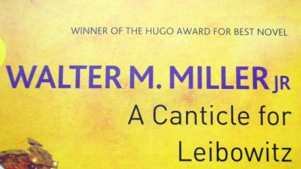 A Canticle for Leibowitz by Walter M Miller