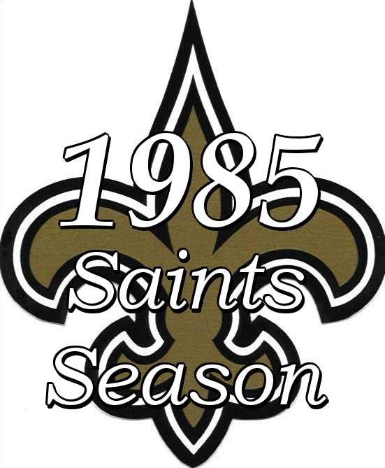 1985 New Orleans Saints Season
