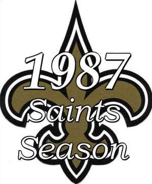 1987 New Orleans Saints NFL Season