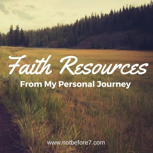 Favorite Faith Resources from My Personal Journey