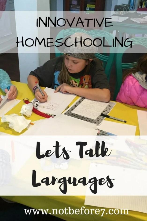 Innovative Homeschooling: Let's Talk Languages