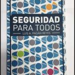 """""""Seguridad Para Todos""""…Un Libro Para Elaborar Nuestros Propios Planes de Protección"""