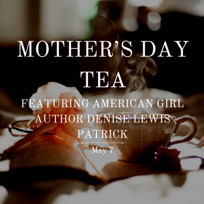 primary-Mother---s-Day-Tea-Featuring-American-Girl-Author-Denise-Lewis-Patrick-1458319836