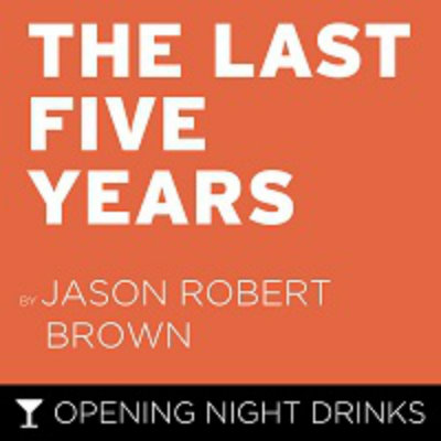 primary-The-Last-Five-Years---Opening-Night-Drinks-1466540565