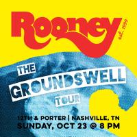 primary-Rooney--The-Groundswell-Tour-1471907822