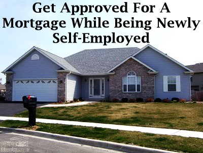 Get Approved On A Mortgage While Being Self-Employed | Florida 2017