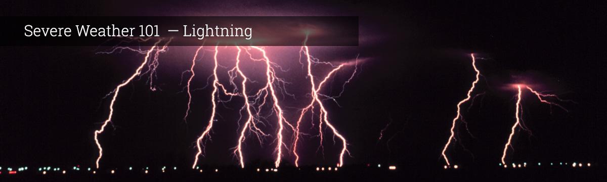 Severe Weather 101 Lightning Basics