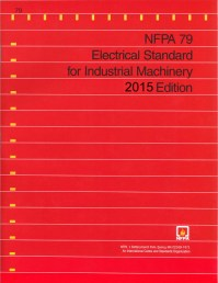 NFPA 79: Electrical Standard for Industrial Machinery ...
