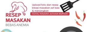 Resep Masakan Bebas Anemia Berhadiah Voucher Belanja Total 10 Juta Rupiah!