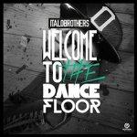 ItaloBrothers_WelcomeToTheDancefloor