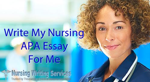 Write My Nursing APA Essay For Me - For Nursing Students