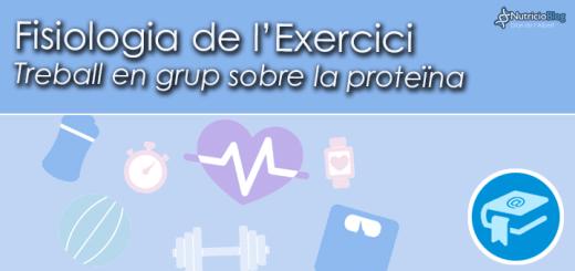 Treballs-FisiologiaExerciciProteinaUD2