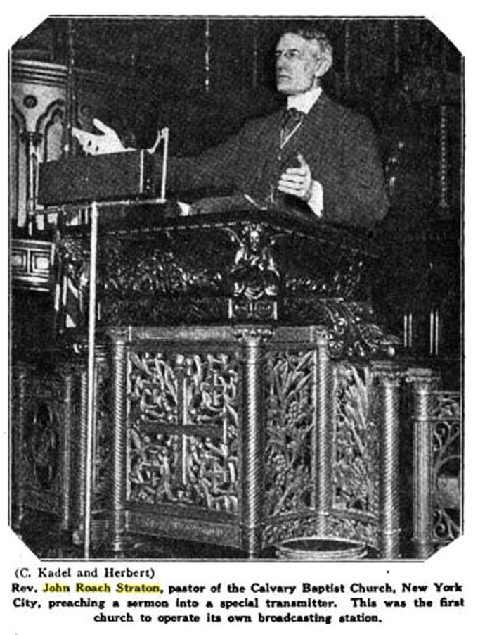 Rev. John Roach Straton preaching on the radio. Calvary Baptist Church, Manhattan, March 17, 1923. Calvary was the first church to operate its own broadcasting station.