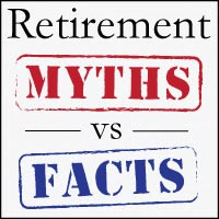 Retirement Myths vs Facts