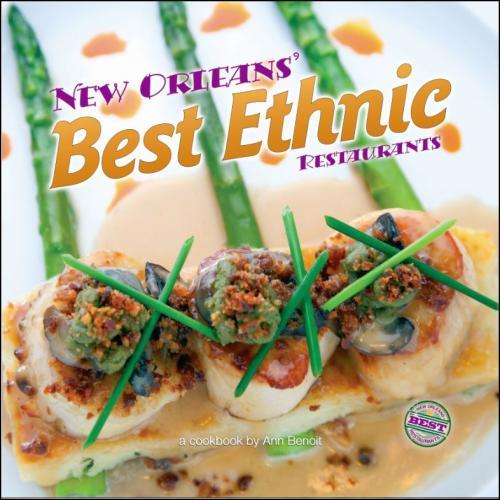 Ann Benoit \u2013 NEW ORLEANS\u0027 BEST ETHNIC RESTAURANTS Octavia Books