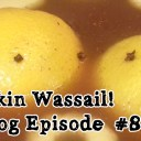 A Delicious Wassail Recipe – Oddvlog Episode #8