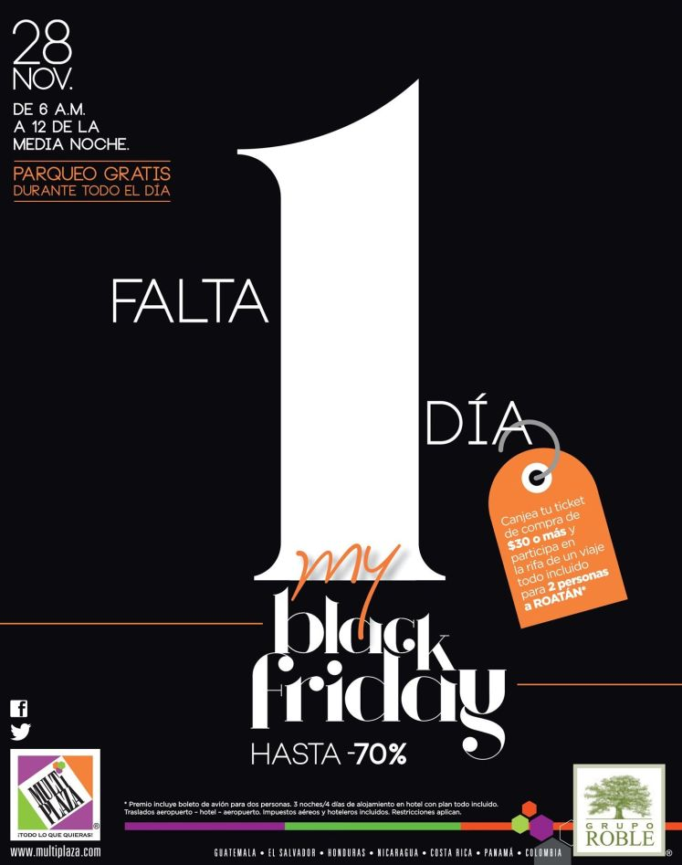 Live my BLACK Friday at MULTIPLAZA san salvador - 27nov14