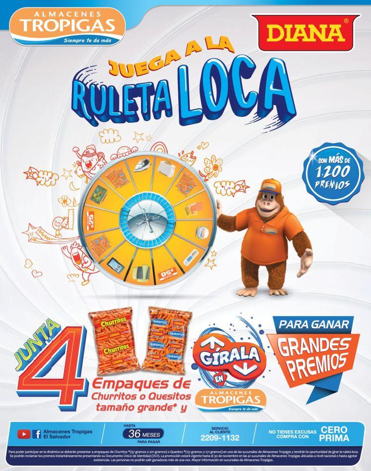 Promociones boquitas DIANA y alamacenes tropigas RULETA LOCA - 01nov14