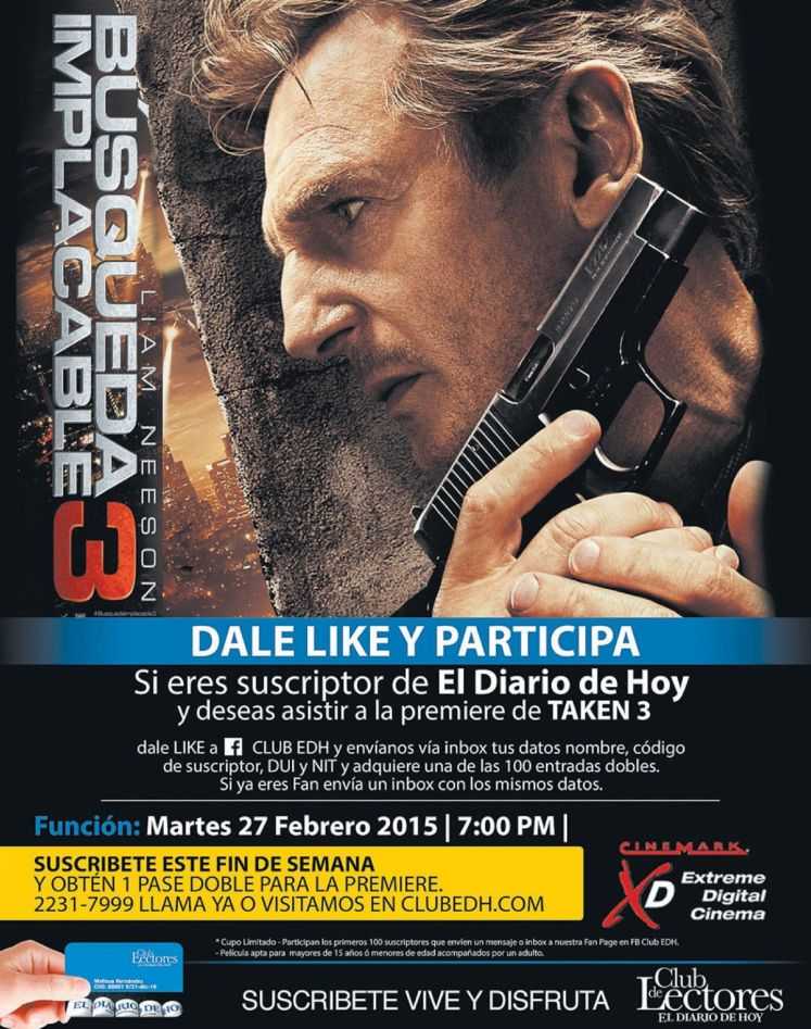 Dale LIKE y participa pre estreno TAKEN 3 the movie
