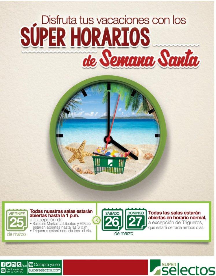 Super Selectos Horario especial en SEMANA SANTA 2016