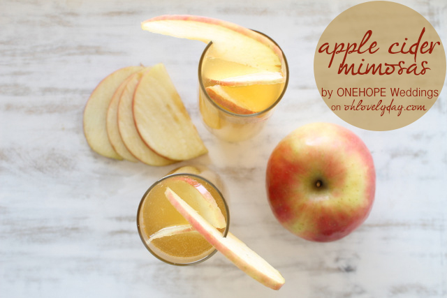Apple Cider Mimosas by ONEHOPE Weddings | Oh Lovely Day