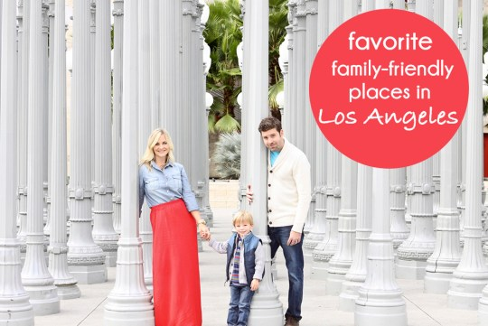 favorite family spots in Los Angeles