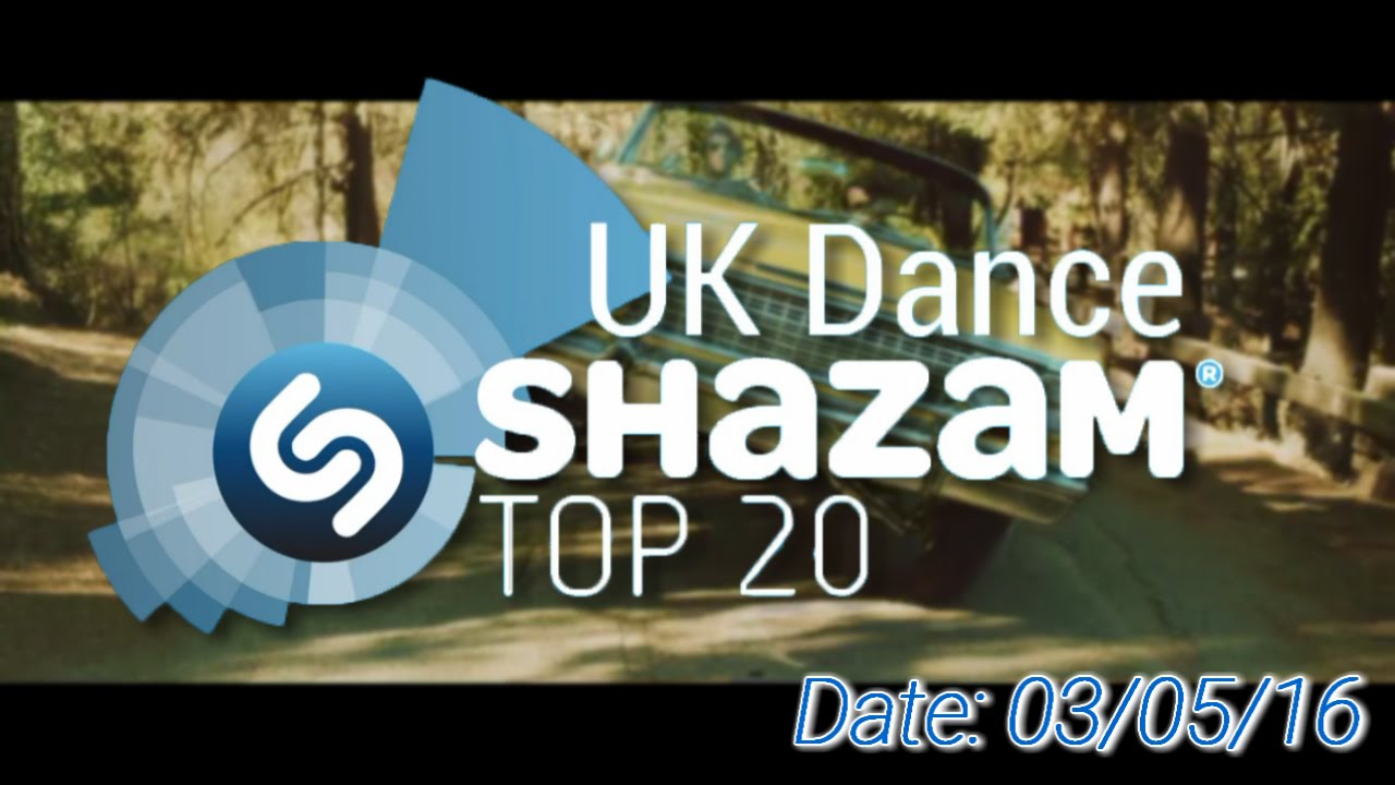UK Dance Shazam Chart TOP 20 (03/05/2016)