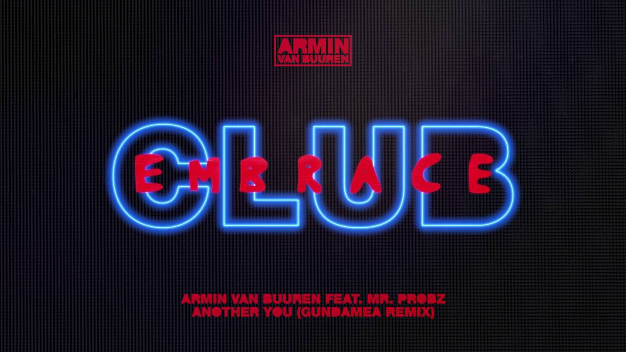 Armin van Buuren feat. Mr. Probz – Another You (Gundamea Extended Remix)