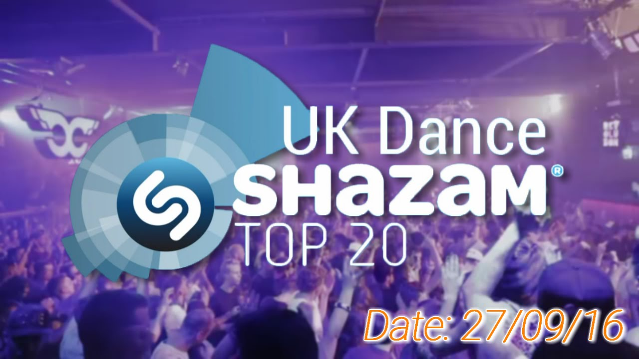 UK TOP 20 – Dance Shazam Chart (27/09/2016)