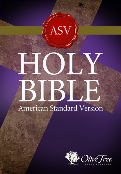 American Standard Version - ASV for the Olive Tree Bible App on iPad