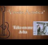 Take on me – A-ha – Acoustic cover version