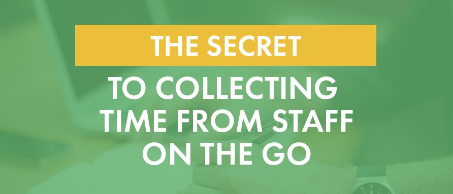 The Secret to Collecting Time From Staff On the Go On-Time Web