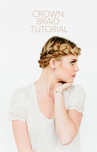Crown Braid Tutorial - Once Wed