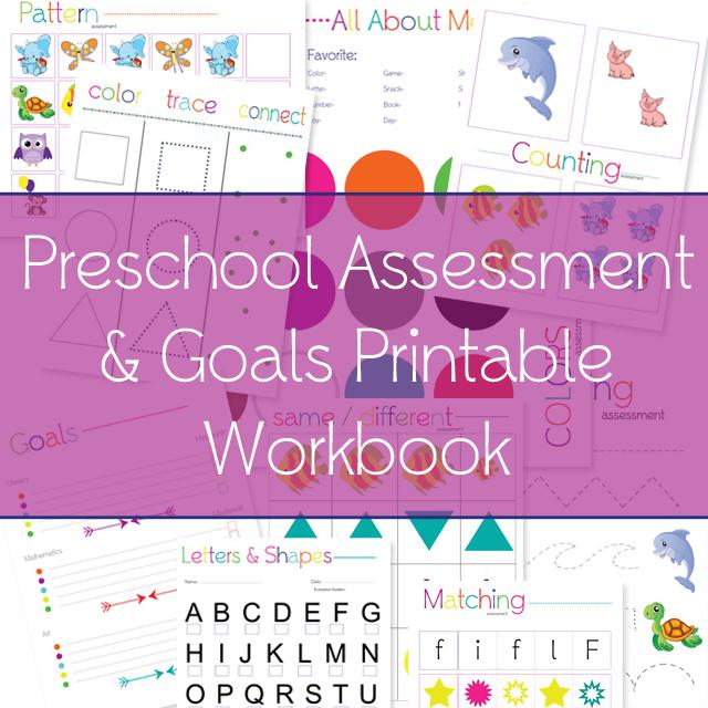 Free Printable Preschool Assessment  Goals Workbook!! » One