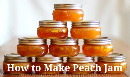 canning 101 how to make peach jam