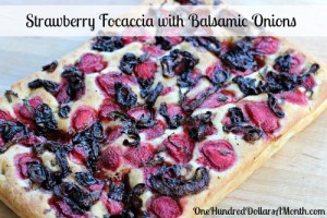 Strawberry Focaccia with Balsamic Onions