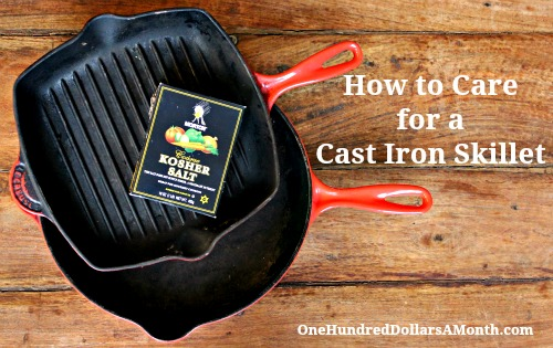 How to Care for a Cast Iron Skillet
